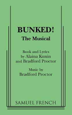 Bunked!: The Musical Alaina Kunin