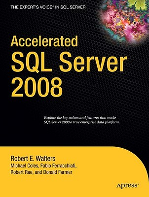 Accelerated SQL Server 2008  by  Rob  Walters