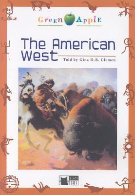 The American West  by  Gina D.B. Clemen