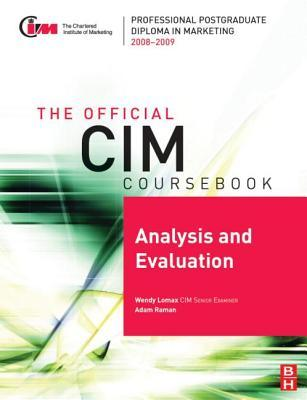 CIM Coursebook 04/05 Analysis and Evaluation  by  Wendy Lomax