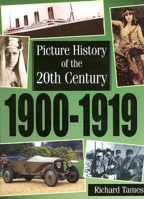 1900-1919  by  Richard Tames