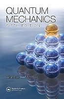 Quantum Mechanics  by  Rae Alastair I M