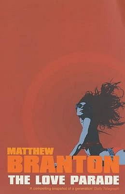 The Love Parade  by  Matthew Branton