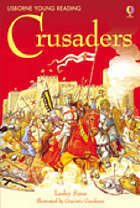The Story Of The Crusaders (Young Reading Series 3)  by  Rob Lloyd Jones