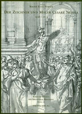 Der Zeichner Und Maler Cesare Nebbia 1536-1614  by  Rhoda Eitel-Porter