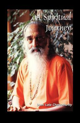 Spiritual Journey  by  Sneh Chakraburtty