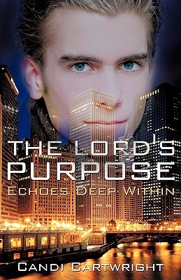 The Lords Purpose  by  Candi Cartwright