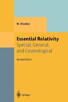 Essential Relativity: Special, General, And Cosmological Wolfgang Rindler