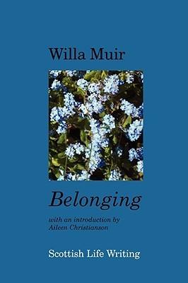 Belonging  by  Willa Muir