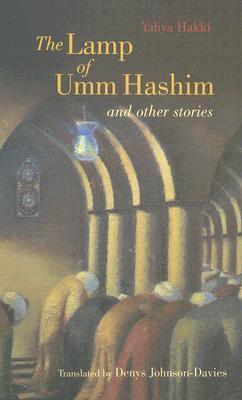 The Lamp of Umm Hashim and Other Stories Yahya Hakki