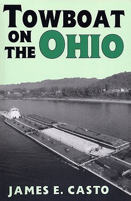 Towboat on the Ohio  by  James E. Casto