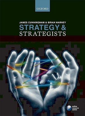 Strategy and Strategists James Cunningham