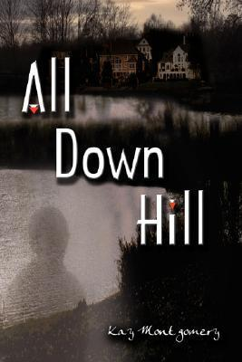All Down Hill  by  Kay Montgomery