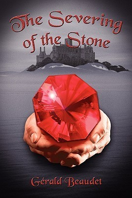 The Severing of the Stone  by  Gerald Beaudet