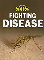 Fighting Disease  by  Steve Way