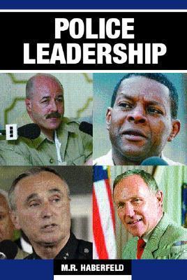 Police Leadership  by  Maria Haberfeld