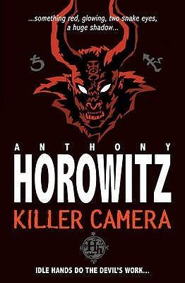 Killer Camera  by  Anthony Horowitz