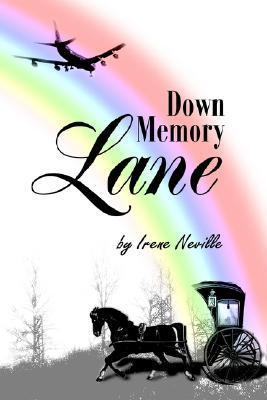 Down Memory Lane  by  Irene Neville