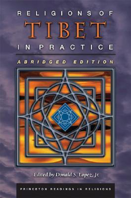 Religions Of Tibet In Practice  by  Donald S. Lopez Jr.