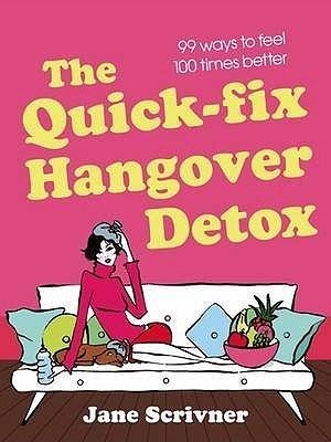 Quick Fix Hangover Detox Jane Scrivner
