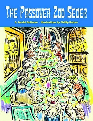 The Passover Zoo Seder Phillip Ratner
