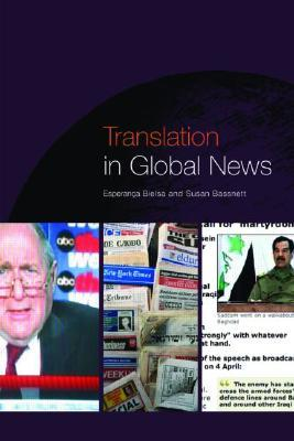 Translation in Global News  by  Esperança Bielsa
