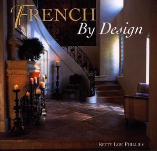 French Design by Betty Lou Phillips