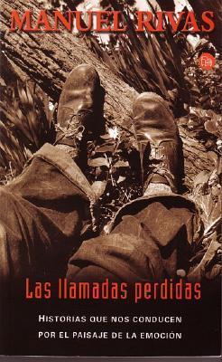 Las llamadas perdidas  by  Manuel Rivas