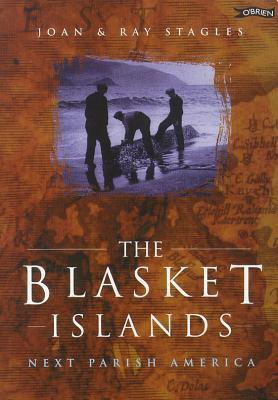 The Blasket Islands: Next Parish America  by  Joan Stagles