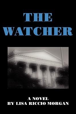 The Watcher  by  Lisa Riccio Morgan