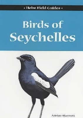 Birds of Seychelles  by  Adrian Skerrett