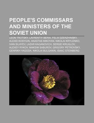 Peoples Commissars and Ministers of the Soviet Union: Leon Trotsky, Lavrentiy Beria, Felix Dzerzhinsky, Alexei Kosygin, Anastas Mikoyan  by  Source Wikipedia