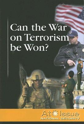 Can the War on Terrorism Be Won?  by  David Hugen