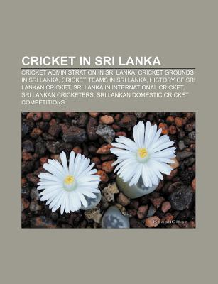 Cricket In Sri Lanka Books LLC