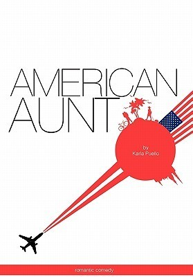 American Aunt  by  Karla Puello