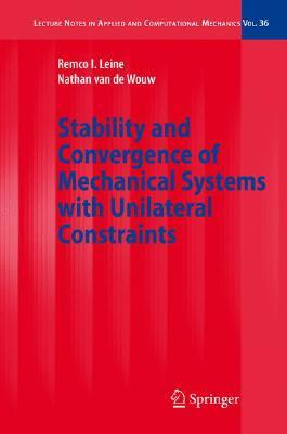 Dynamics and Bifurcations of Non-Smooth Mechanical Systems  by  Remco I. Leine