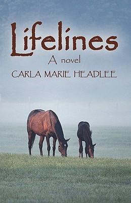 Lifelines  by  Marie Headlee Carla Marie Headlee