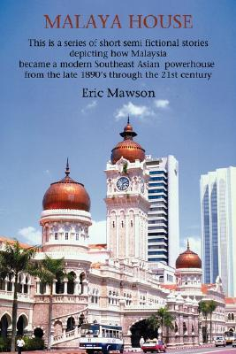 Malaya House Eric Mawson
