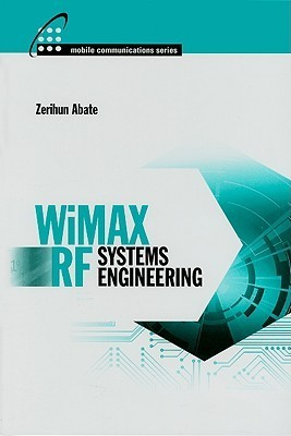WiMAX RF Systems Engineering  by  Zerihun Abate