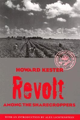 Revolt Among The Sharecroppers Howard Kester