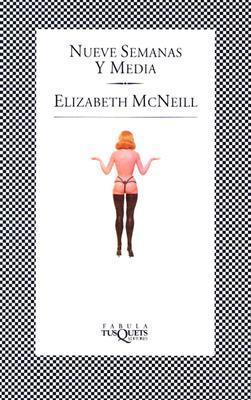 Nueve semanas y media  by  Elizabeth McNeill