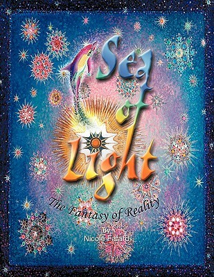 Sea of Light: The Fantasy of Reality  by  Fafard Nicole Fafard
