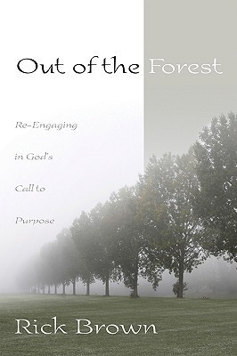 Out of the Forest  by  Rick  Brown