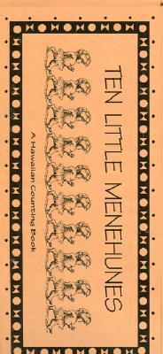 The Ten Little Menehunes: A Hawaiian Counting Book  by  Demming Forsythe