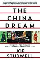 The China Dream Joe Studwell