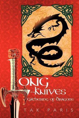 Long-Knives: Gathering of Dragons Tak Paris