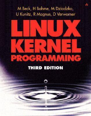Linux Kernel Programming [With CDROM]  by  Harold Bohme