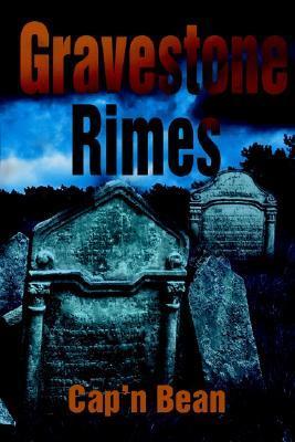Gravestone Rimes  by  Capn Bean