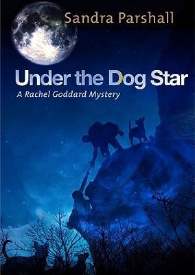 Under the Dog Star Sandra Parshall