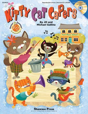 Kitty Cat Capers [With CD (Audio)]  by  Jill Gallina